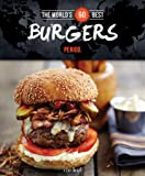 The World's 60 Best Burgers... Period. (World's 60 Best Collection)