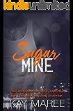 Sugar Mine (Mine Series Book 3)