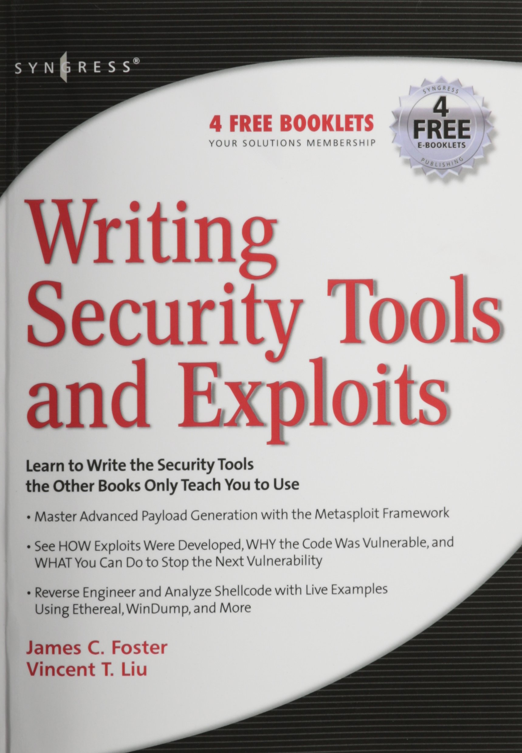 Writing Security Tools and Exploits: James C Foster: 9781597499972