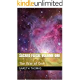 Sacred Flesh: Volume One: The War of One