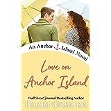 Love On Anchor Island: An Anchor Island Novel