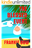 The Blessed Event
