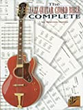 The Jazz Guitar Chord Bible Complete (Jazz Masters)