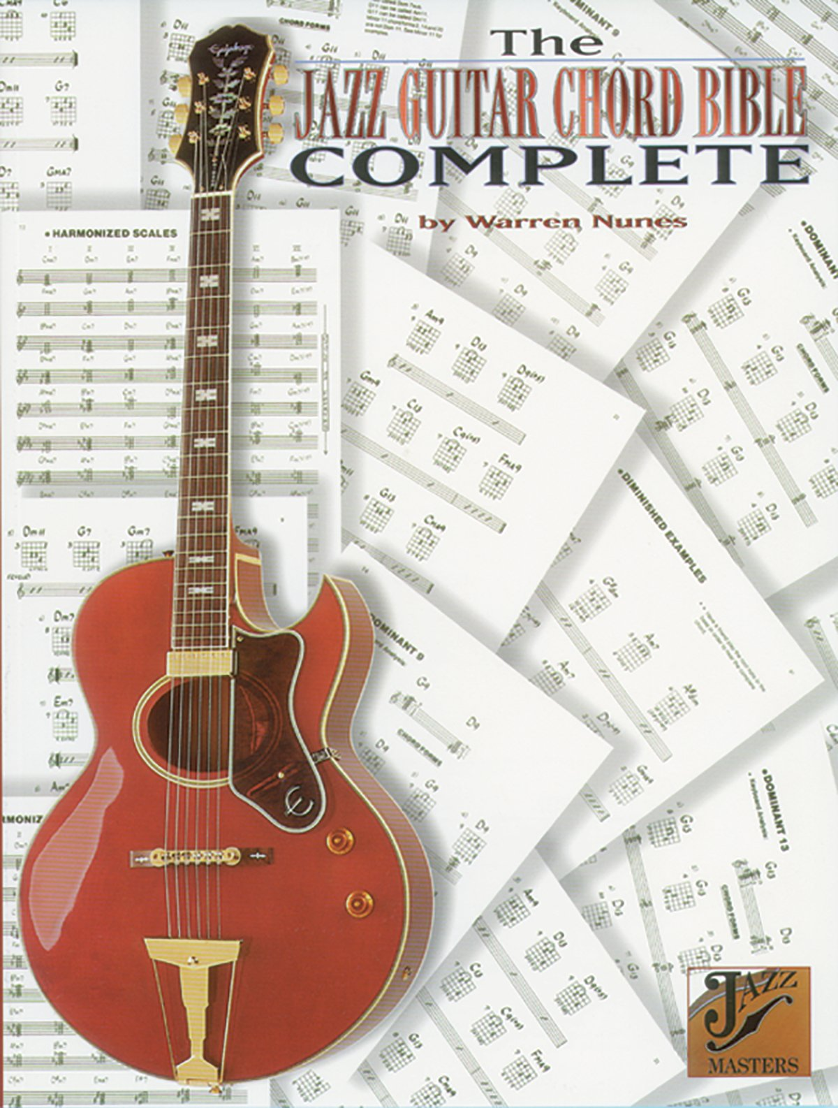 The Jazz Guitar Chord Bible Complete Warren Nunes 9780769279725