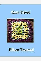 Easy Trivet Kindle Edition