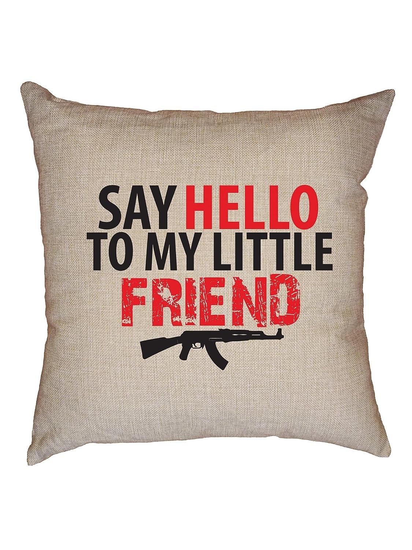 Amazon.com: Say Hello To My Little Friend - Funda de cojín ...