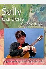 Sally Gardens (Inglis Academy: Basic Repertoire Book 4)
