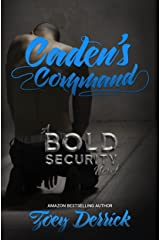 Caden's Command: A BOLD Security Novel (Finding Submission Duet Book 2) Kindle Edition