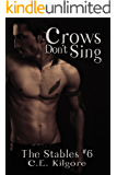 Crows Don't Sing (The Stables Book 6)