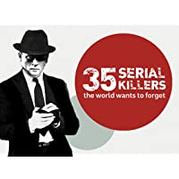 35 Serial Killers the World Wants to Forget, Season 1