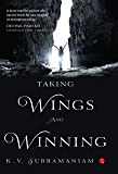 Taking Wings and Winning