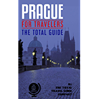 PRAGUE FOR TRAVELERS. The total guide: The comprehensive traveling guide for all your traveling needs. (English Edition)