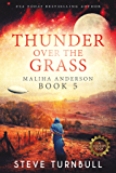 Thunder Over the Grass (Maliha Anderson Book 5)