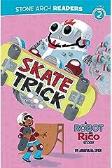 Skate Trick (Robot and Rico) Kindle Edition