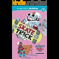 Skate Trick (Robot and Rico)