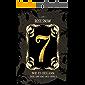 7 - Wie es begann (Der Anfang des Spiels) (Die Bücher des Spiels 1)
