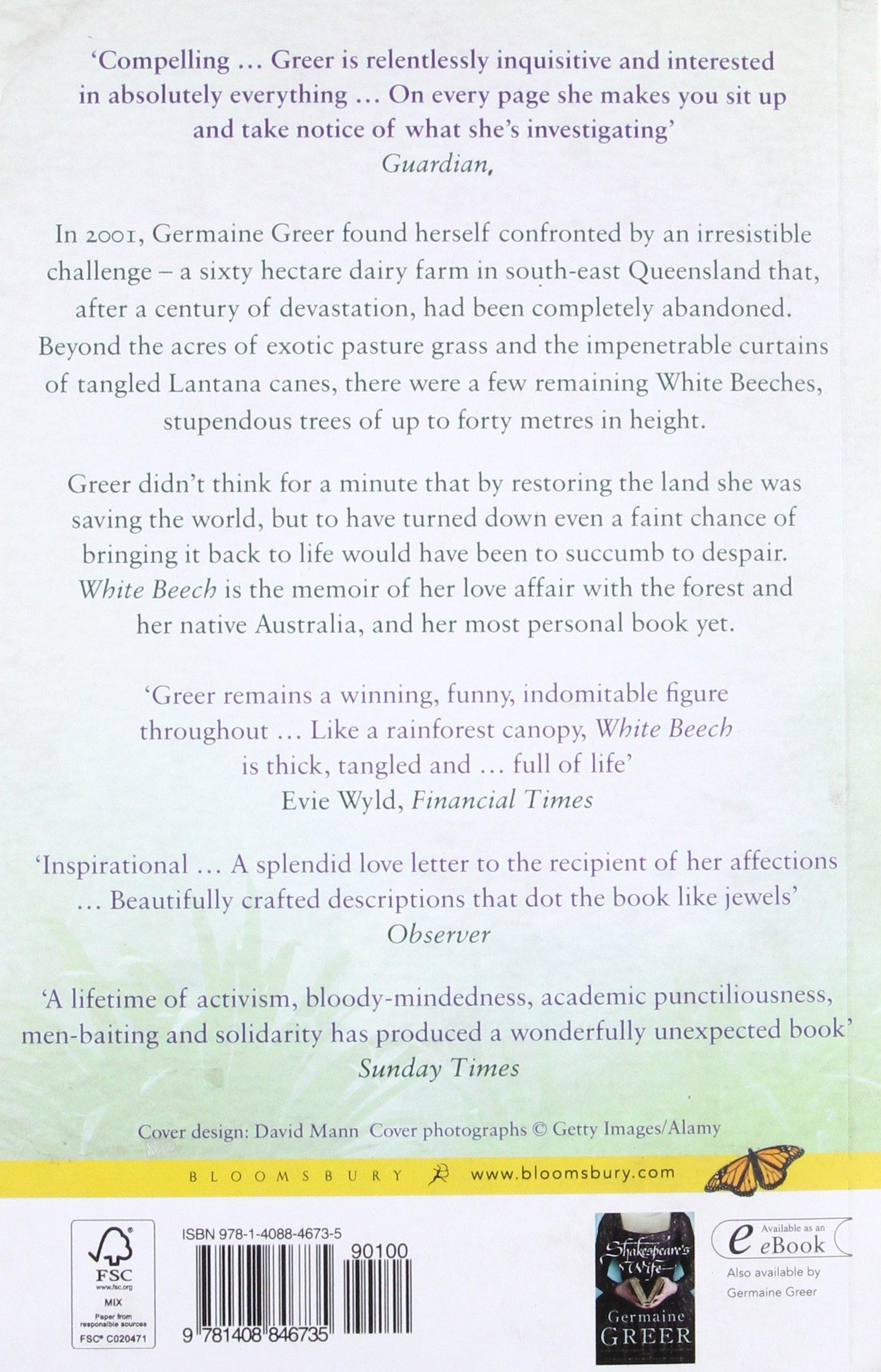 White Beech: The Rainforest Years: Germaine Greer: 9781408846735:  Amazon.com: Books