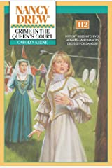 Crime in the Queen's Court (Nancy Drew Mysteries Book 112) Kindle Edition