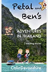 Petal and Ben's Adventures in Thailand: 'Na Gah The Nine-Headed Snake' + 'What a Load of Rubbish' + WiFied Piper Kindle Edition