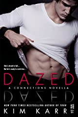 Dazed: A Connections Novella (The Connections Series) Kindle Edition