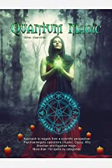 Quantum Magic Kindle Edition