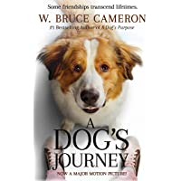 A Dog's Journey Movie Tie-In: A Novel (A Dog's Purpose)