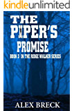 The Piper's Promise: Book 3 In The Ridge Walker Series (The Ridge Walker Adventure Series)