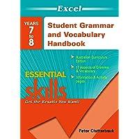 Excel Essential Skills: Student Grammar and Vocabulary Handbook Years 7-8