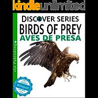 Birds of Prey / Aves de Presa (Xist Kids Bilingual Spanish English)