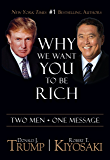 Why We Want You To Be Rich: Two Men • One Message