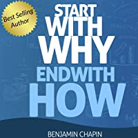 Start with Why: End with How