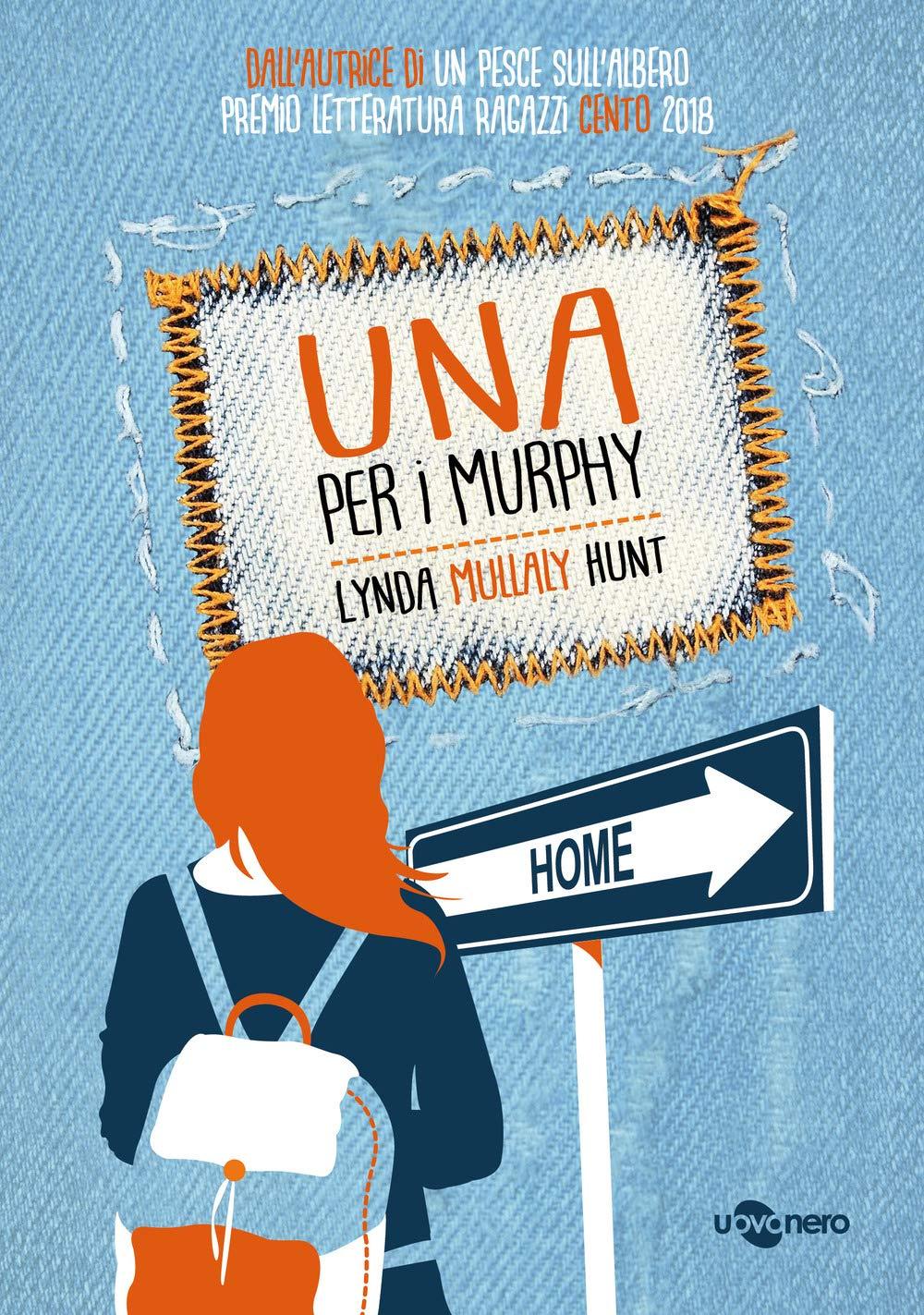 Una per i Murphy: Amazon.it: Mullaly Hunt, Lynda, Bandirali, S.: Libri