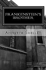 Frankenstein's Brother Kindle Edition