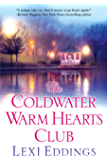 The Coldwater Warm Hearts Club (The Coldwater Series)