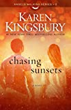 Chasing Sunsets (Angels Walking 2)