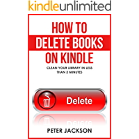How to Delete Books From Your Kindle Library: Clean Your Library in Less Than 3 Minutes