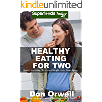 Healthy Eating For Two: Over 190 Quick & Easy Gluten Free Low Cholesterol Whole Foods Cooking For Two Recipes full of…