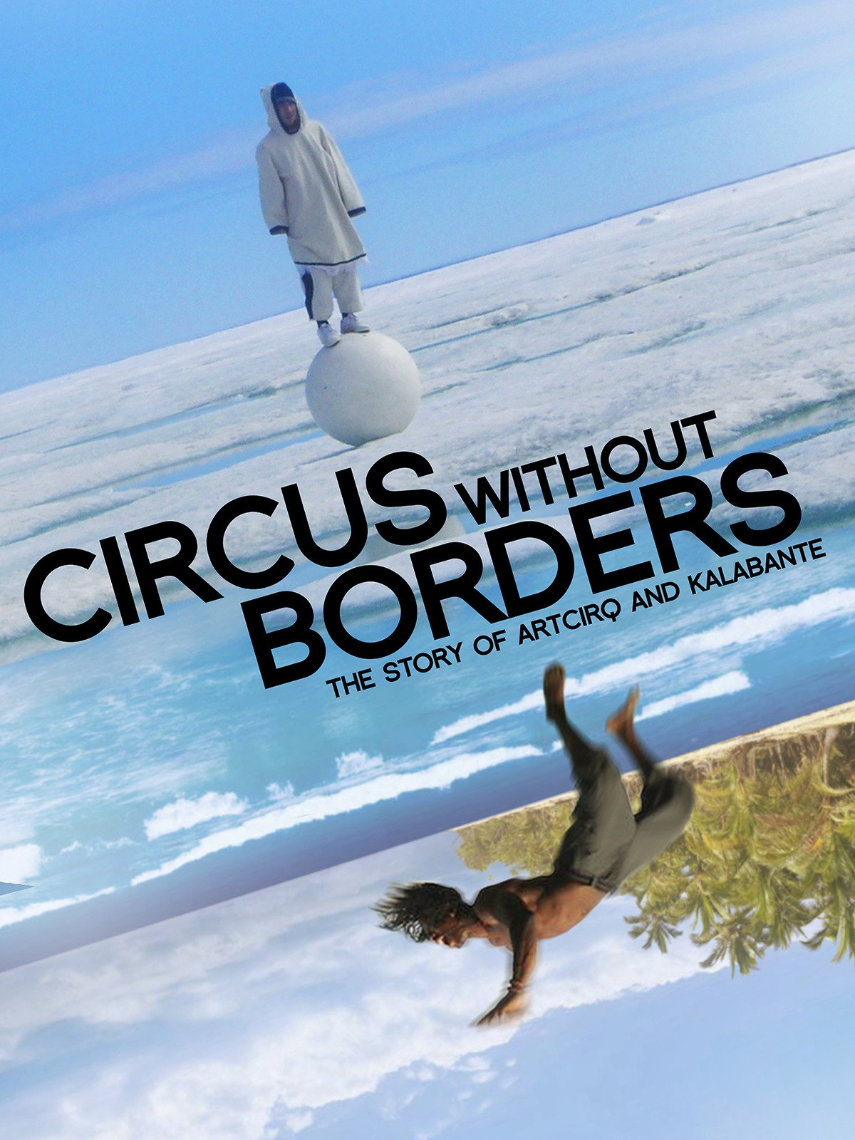 Circus Without Borders on Amazon Prime Video UK