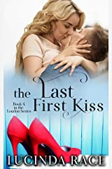 The Last First Kiss: A Small Town Love Story (The Loudon Series Book 4) Kindle Edition