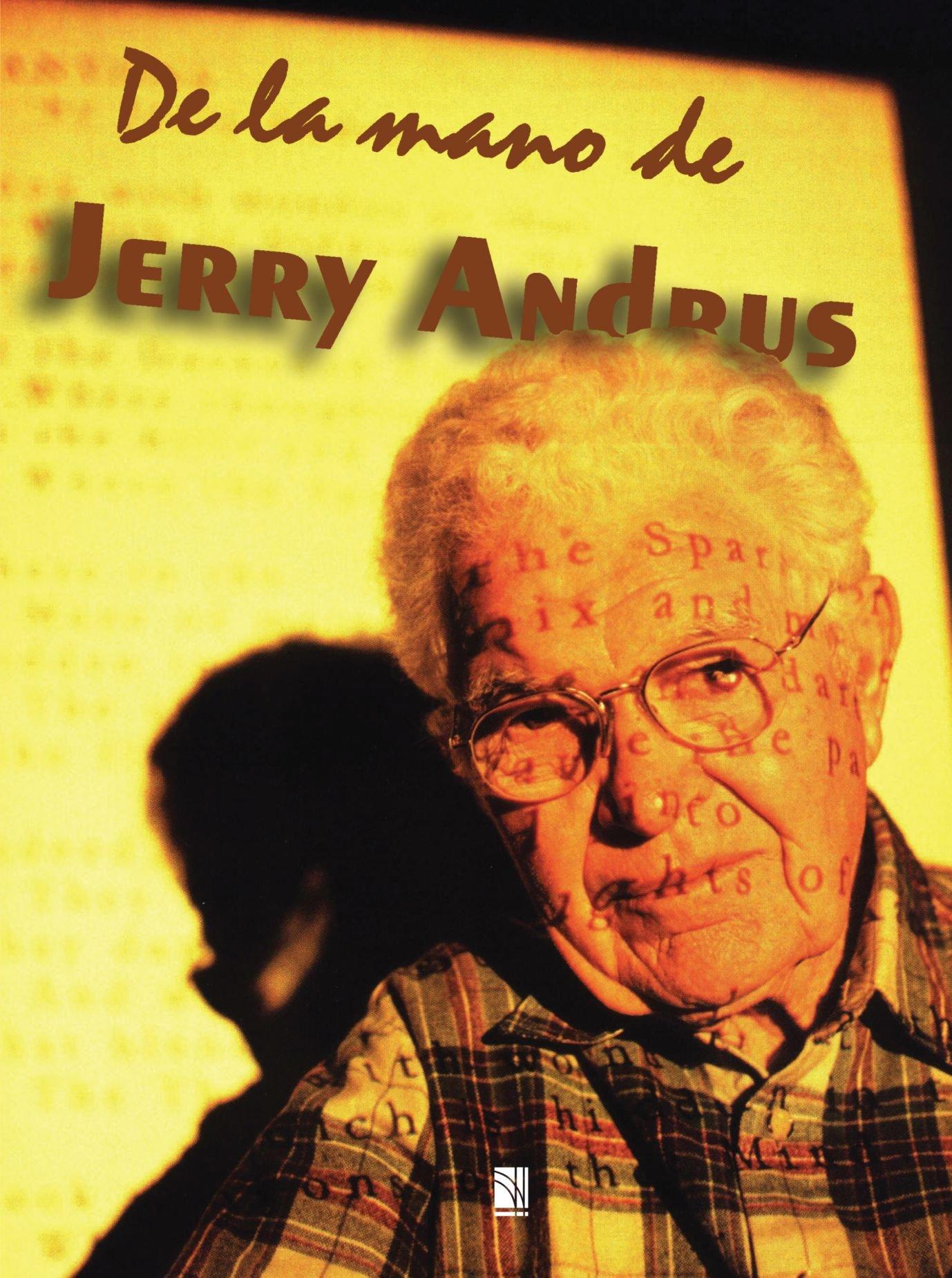 De la mano de jerry andrus (Spanish Edition)