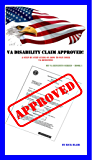 VA Disability Claim Approved!: A Step by Step Guide on How to Win Your VA Benefits! (My VA Benefits Series Book 1)