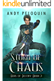 Storm of Chaos: An Epic Fantasy Young Adult Adventure (Heirs of Destiny Book 3)