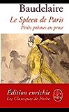 Le Spleen de Paris : Petits poèmes en prose (Classiques t. 16120)