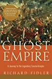Ghost Empire – A Journey to the Legendary Constantinople
