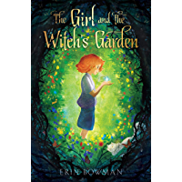 The Girl and the Witch's Garden (English Edition)