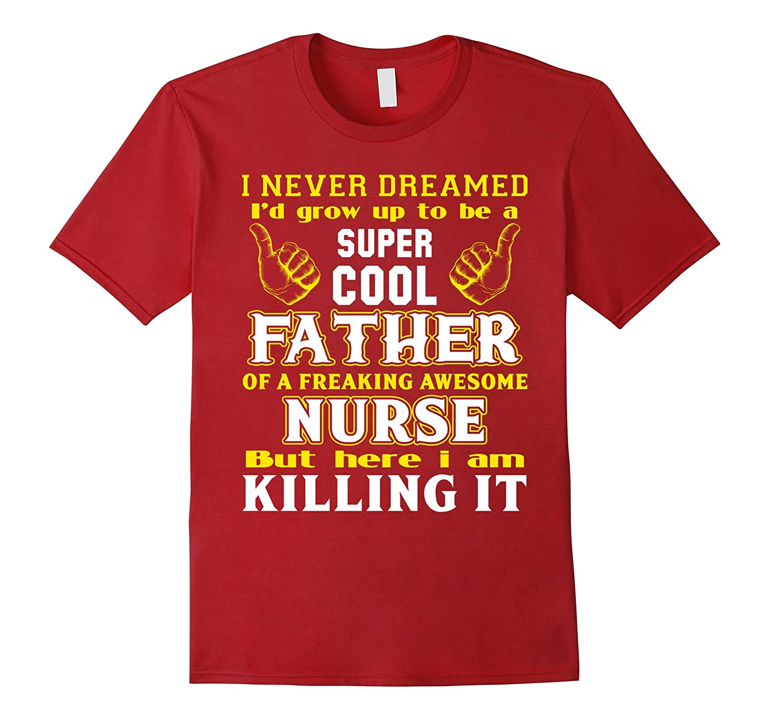668032a5 Cool Dad Of Awesome Nurse Nursing T shirts for Fathers Day-RT ...