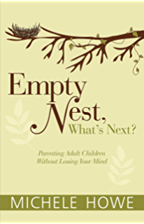 The second half of marriage kindle edition by david claudia arp empty nest whats next parenting adult children without losing your mind fandeluxe Ebook collections