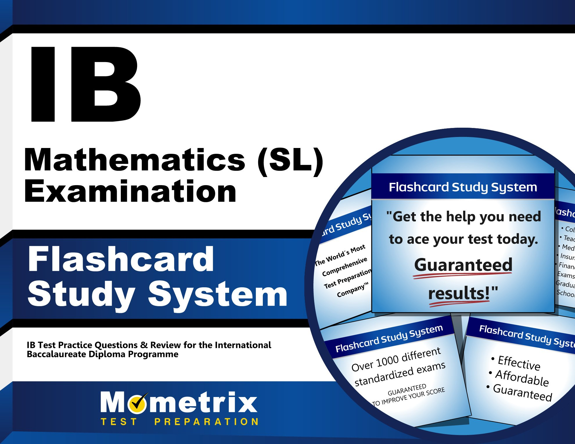 Ib mathematics sl examination flashcard study system ib test ib mathematics sl examination flashcard study system ib test practice questions review for the international baccalaureate diploma programme cards fandeluxe Gallery