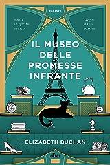 Il museo delle promesse infrante (Italian Edition) Kindle Edition