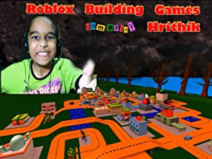 Amazon Com Watch Clip Roblox Building Games Gameplay Hrithik